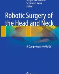 Gregory A. Grillone - Robotic Surgery of the Head and Neck
