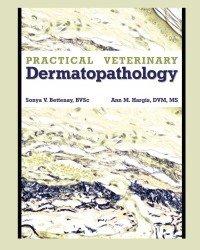 Sonya V. Bettenay - Practical Veterinary Dermatopathology