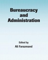 compare bureaucracy and administrative theory Again, bureaucracy's role in development is a non-weberian concept because weber treated bureaucracy as a mechanism for the conduct of general administration nehru, (about bureaucracy) once said fossilised in their mental outlook.