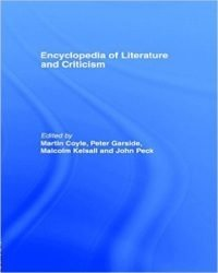 Martin Coyle - Encyclopedia Of Literature And Criticism