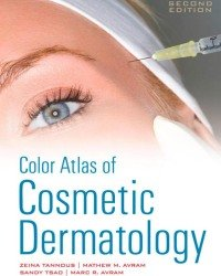 Z. Tannous - Color Atlas of Cosmetic Dermatology